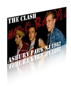 The Clash: Asbury Park NJ 1982