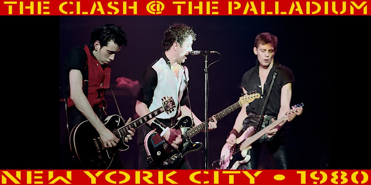The Clash @ The Paladium