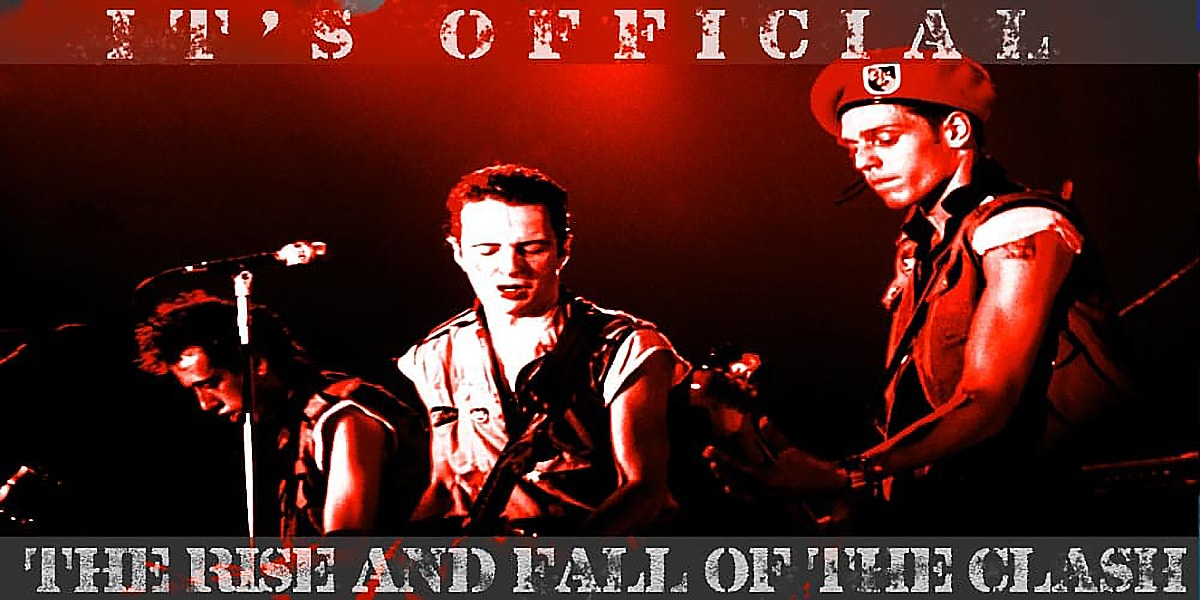 Rise And Fall Of The Clash Official