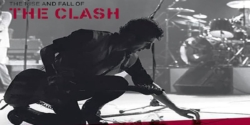 The World Premier: The Rise And Fall Of The Clash 8