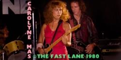 Carolyne Mas @ The Fast Lane - 1980 23