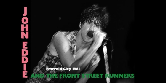 John Eddie And The Front Street Runners Live @ Emerald City - 1981 4