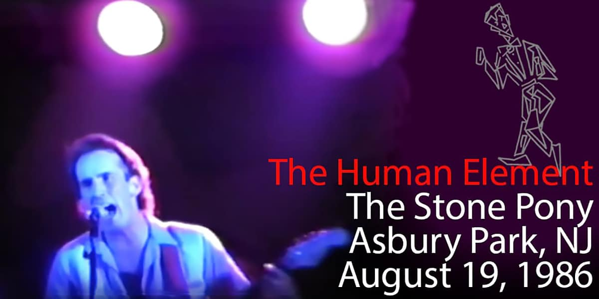 The Human Element Stone Pony 08.19.1986